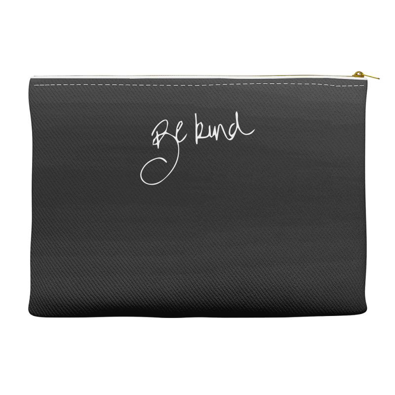 Be Kind Accessory Pouches   Artistshot