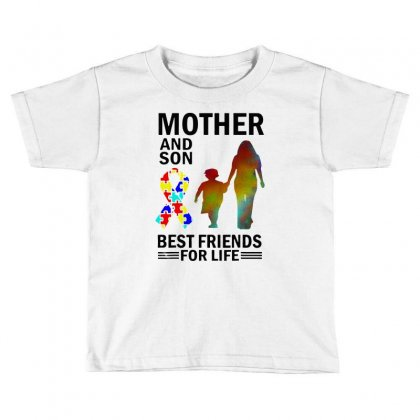 Autism Awareness Mother And Son Best Friends For Life Toddler T-shirt Designed By William Art