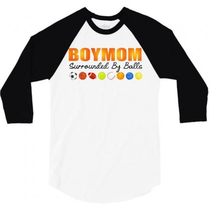 Women's Boy Mom Surrounded By Balls 3/4 Sleeve Shirt Designed By William Art
