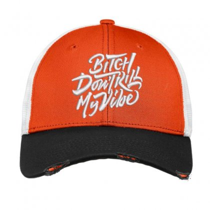 Bitch Don't Kill Embroidered Hat Vintage Mesh Cap Designed By Madhatter