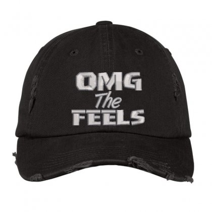 Omg The Feels Embroidered Hat Distressed Cap Designed By Madhatter