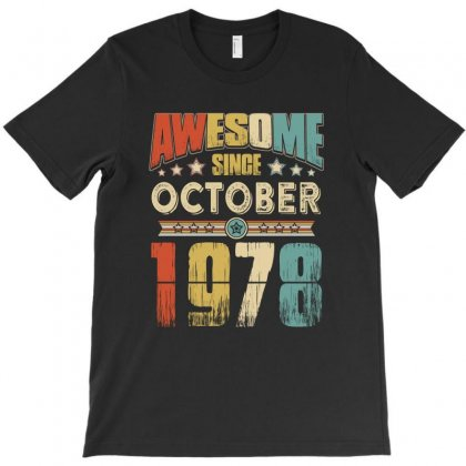 Awesome Since October 1978 T-shirt Designed By Hung