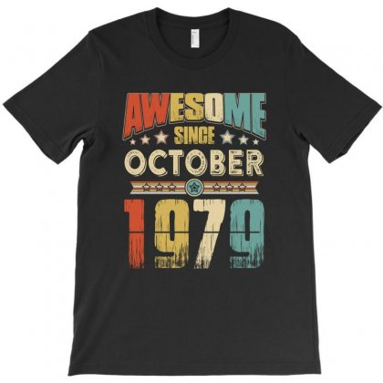 Awesome Since October 1979 T-shirt Designed By Hung