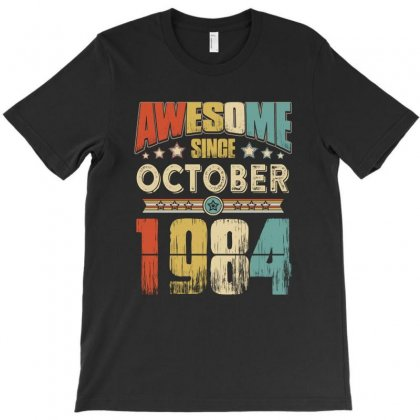Awesome Since October 1984 T-shirt Designed By Hung