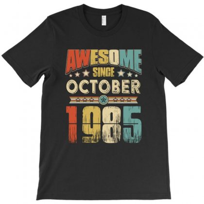 Awesome Since October 1985 T-shirt Designed By Hung