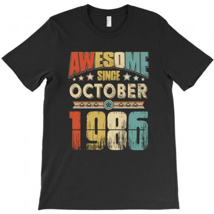 Awesome Since October 1986 T-shirt Designed By Hung