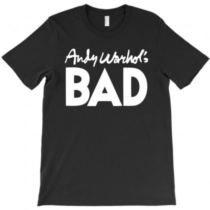 Andy Warhol's - Bad T-shirt Designed By Helloshop