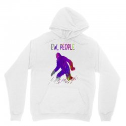 bigfoot ew people   brush paint Unisex Hoodie | Artistshot