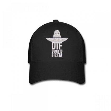 Dtf Down To Fiesta Embroidered Hat Baseball Cap Designed By Madhatter