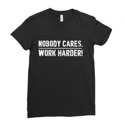 Lamar Jackson Nobody Cares Work Harder   For Dark Ladies Fitted T-shirt Designed By Hot Maker