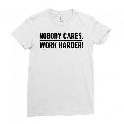 Lamar Jackson Nobody Cares Work Harder   For Light Ladies Fitted T-shirt Designed By Hot Maker