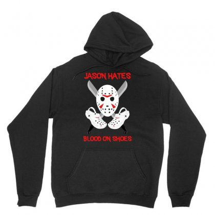 Jason Hates Blood On Shoes Unisex Hoodie Designed By Hot Maker
