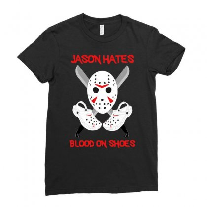 Jason Hates Blood On Shoes Ladies Fitted T-shirt Designed By Hot Maker