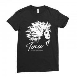 the tina turner musical Ladies Fitted T-Shirt | Artistshot