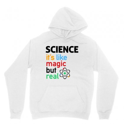 Science It's Like Magic, But Real Unisex Hoodie Designed By Jablay