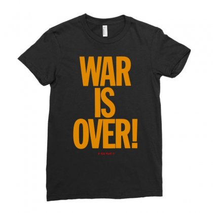 War Is Over   If You Want It   John Lenon Ladies Fitted T-shirt Designed By Jablay