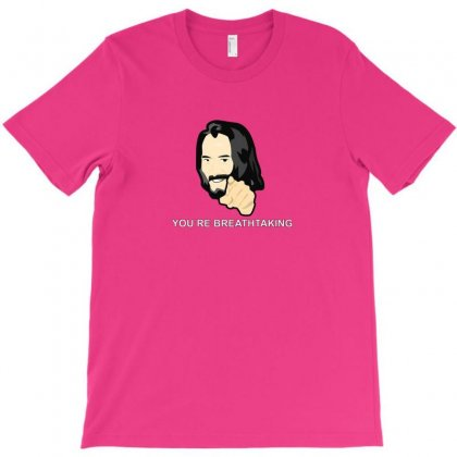You Are Breathtaking Keanu Reeves T-shirt Designed By Arum