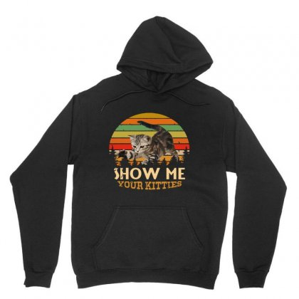 Show Me Your Kitties Retro Vintage Unisex Hoodie Designed By Jablay