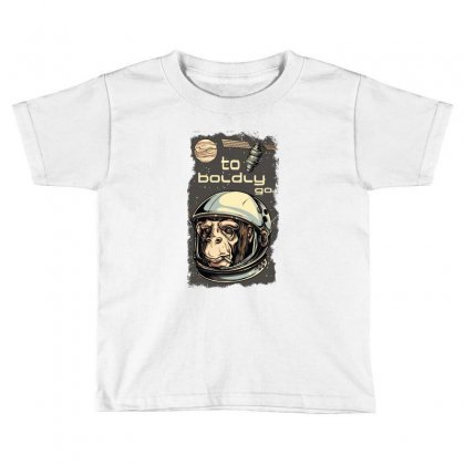 Cosmic Chimp To Boldly Go Toddler T-shirt Designed By Perfect Designers