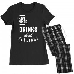I Have Mixed Drinks About Feelings Funny Drinking Women's Pajamas Set | Artistshot
