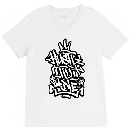 Hustle Til I Die V-neck Tee Designed By Tiococacola
