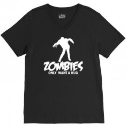 zombie only want a hug V-Neck Tee | Artistshot