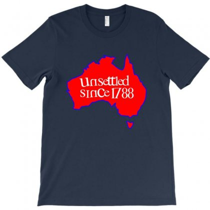 Unsettled Since 1788 T-shirt Designed By Helloshop