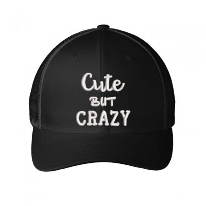 Cute But Crazy Embroidered Mesh Cap Designed By Madhatter