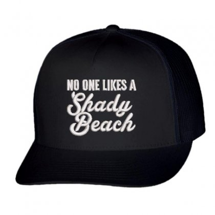 No One Likes Trucker Cap Designed By Madhatter