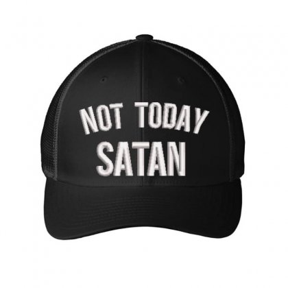 Not Today Satan Embroidered Mesh Cap Designed By Madhatter
