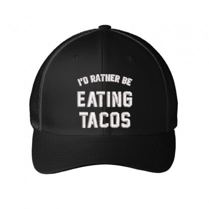 Eating Tacos Embroidered Mesh Cap Designed By Madhatter