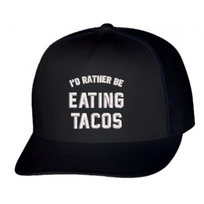 Eating Tacos Trucker Cap Designed By Madhatter