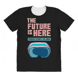 the future is here All Over Women's T-shirt | Artistshot