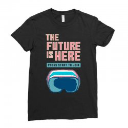 the future is here Ladies Fitted T-Shirt | Artistshot
