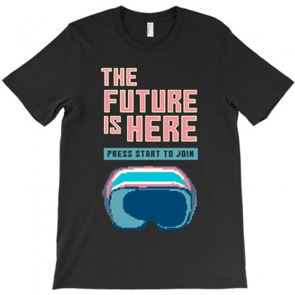 The Future Is Here T-shirt Designed By Colorfull Art