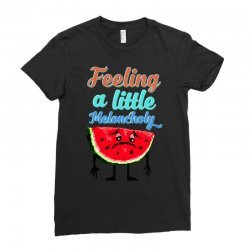 meloncholy food puns Ladies Fitted T-Shirt | Artistshot