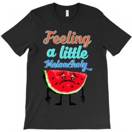 Meloncholy Food Puns T-shirt Designed By Colorfull Art