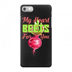 my heart beets for you food puns iPhone 7 Case | Artistshot