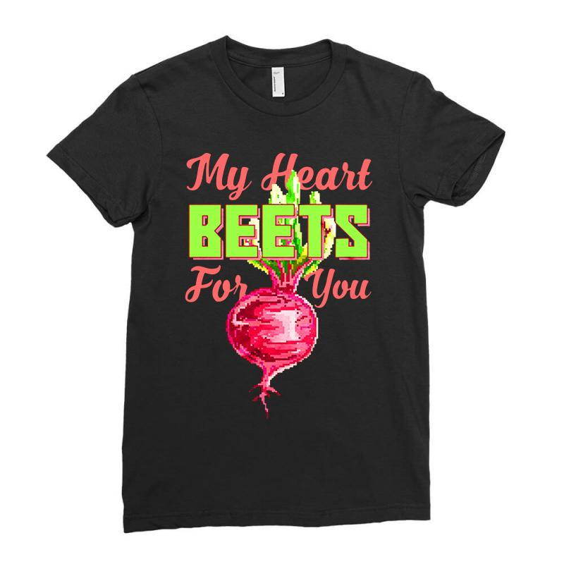 My Heart Beets For You Food Puns Ladies Fitted T-shirt   Artistshot