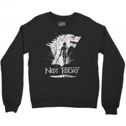 not today Crewneck Sweatshirt | Artistshot