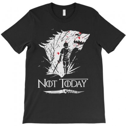 Not Today T-shirt Designed By Colorfull Art