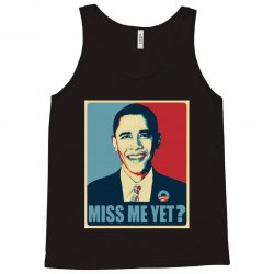 miss me yet Tank Top | Artistshot