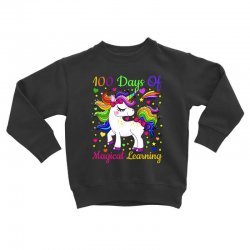 Adorable 100th day of school unicorn magical learning tshirt Toddler Sweatshirt | Artistshot