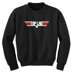 top lad Youth Sweatshirt | Artistshot
