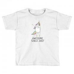 Awesome since 2007 cute unicorn  birthday t shirt Toddler T-shirt | Artistshot