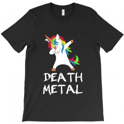 Dabbing Unicorn Death Metal Tshirt Rock And Roll Music Tee T-shirt Designed By Ursulart