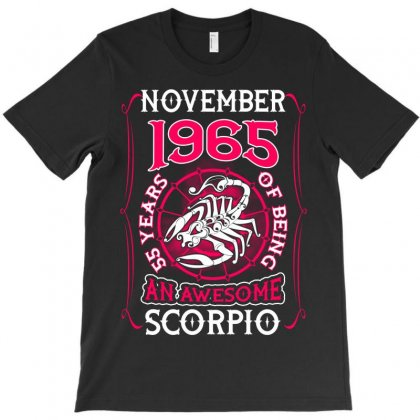 November 1965 55 Years Of Being Scorpio T-shirt Designed By Twinklered.com