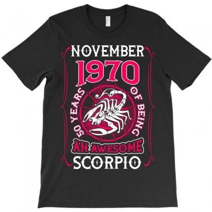 November 1970 50 Years Of Being Scorpio T-shirt Designed By Twinklered.com