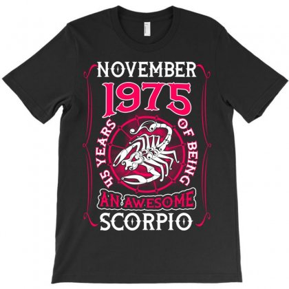 November 1975 45 Years Of Being Scorpio T-shirt Designed By Twinklered.com
