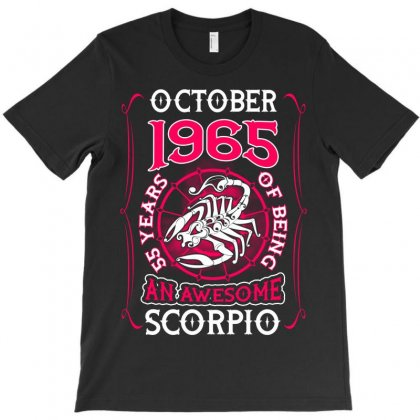 October 1965 55 Years Of Being Scorpio T-shirt Designed By Twinklered.com